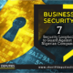 7 BUSINESS SECURITY LOOPHOLES