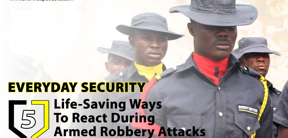 EVERYDAY SECURITY: 5 Life-Saving Ways To React During Armed Robbery Attacks