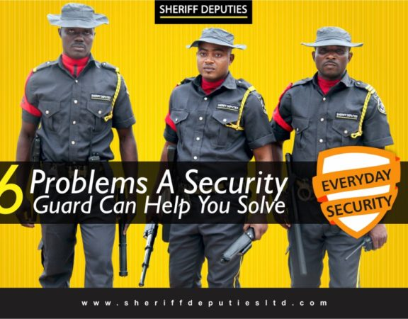 EVERYDAY SECURITY: 6 Problems A Security Guard Can Help You Solve