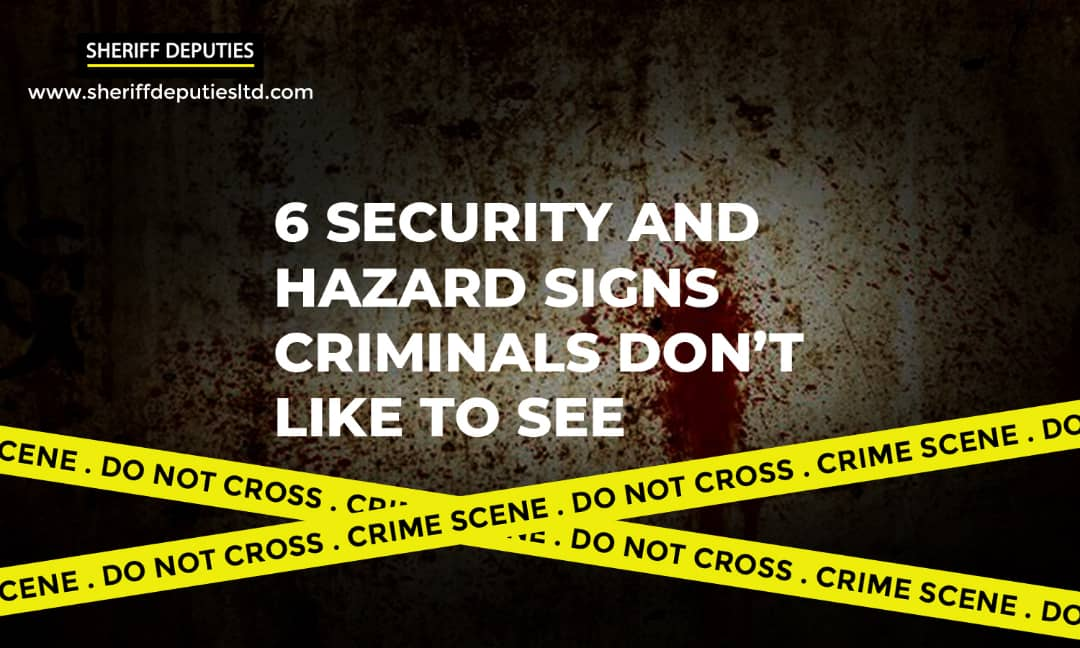 6 Security and Hazard Signs Criminals don't Like to see