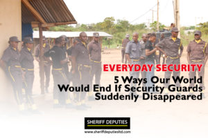 5 Ways Our World Would End If Security Guards Suddenly Disappeared
