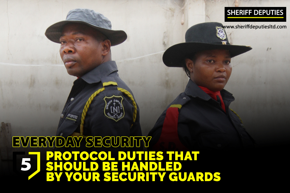 5 Protocol Duties That Should Be Handled By Your Security Guards