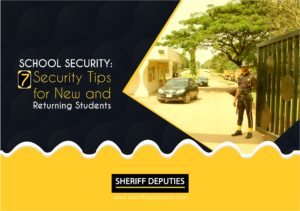 SCHOOL SECURITY:7 Security Tips for New and Returning Students
