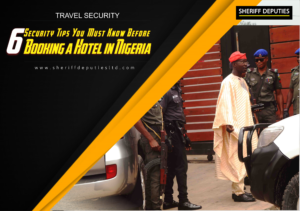 TRAVEL SECURITY: 6 Security Tips You Must Know Before Booking a Hotel in Nigeria
