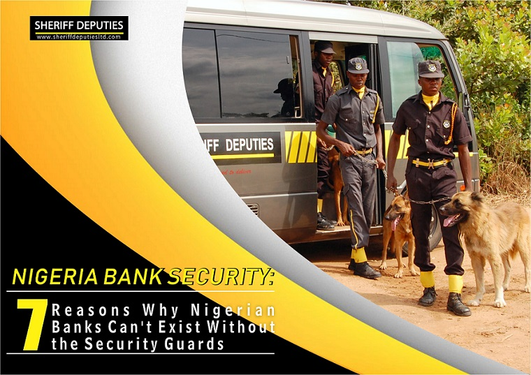 NIGERIAN BANK SECURITY: 7 Reasons Why Nigerian Banks Can't Exist Without the Security Guards