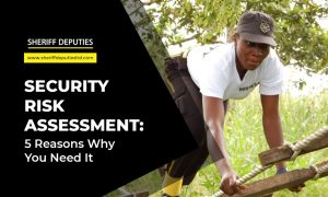 SECURITY RISK ASSESSMENT 5 Reasons Why You Need It