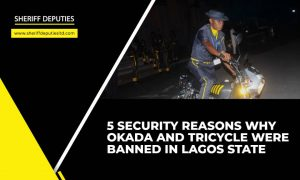 5 Security Reasons Why Okada and Tricycle Were Banned In Lagos State