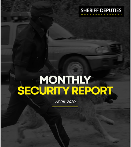 Sheriff deputies monthly security report april