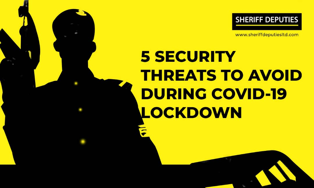5 Security Threats to Avoid During Covid-19 Lock Down