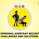 4 Personal Everyday Security Challenges and Solutions