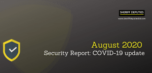 August 2020 security report : COVID-19 Update