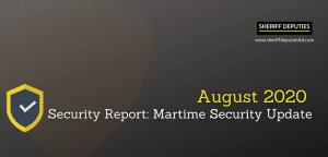 August 2020 security report : Maritime Update