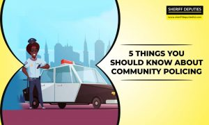 5 Things You Should Know About Community Policing