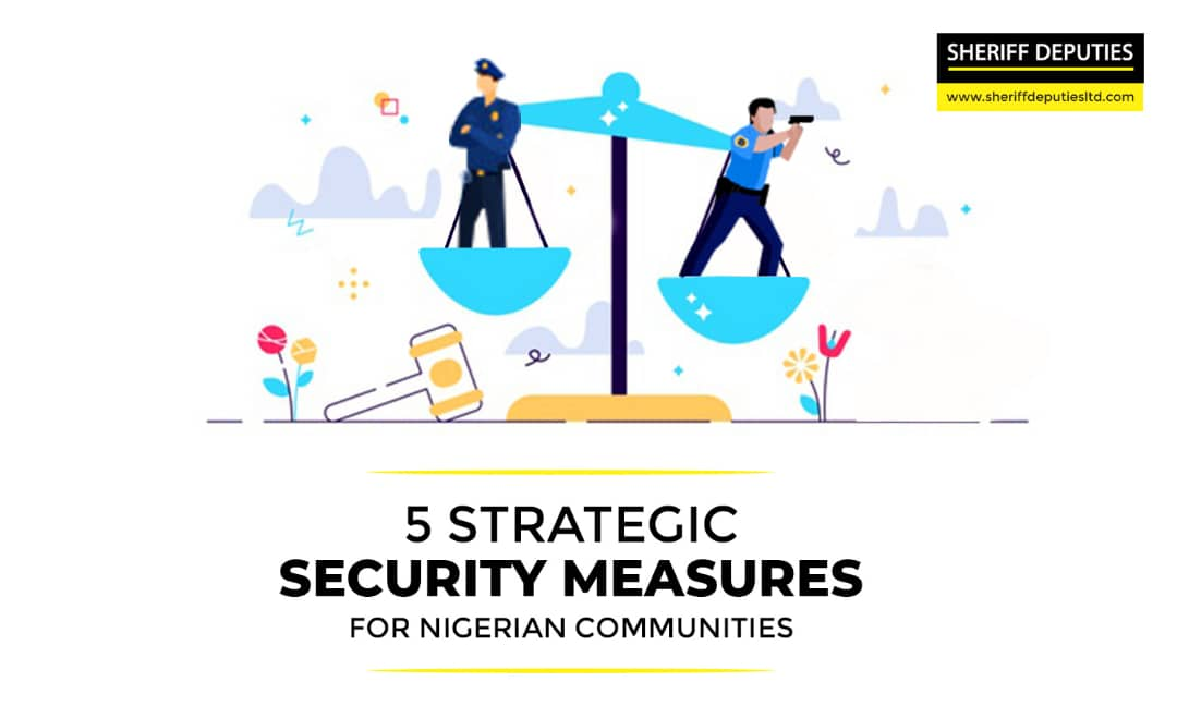 5 Strategic Security Measures for Nigerian Communities