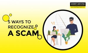 5 Ways to Recognize a Scam