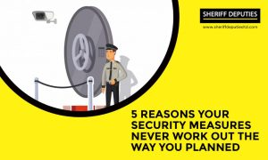 5 Reasons Why Your Security Measures Never Works Out the Way You Plan