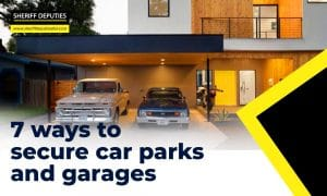 7 Ways to Secure Car Parks and Garages